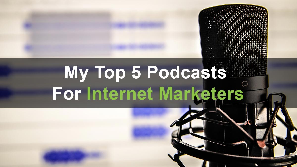 Podcasts For Internet Marketers